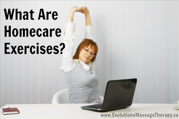 "What are ""HOMECARE EXERCISES""?"