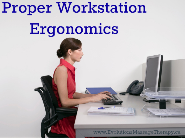 Proper Workstation Ergonomics